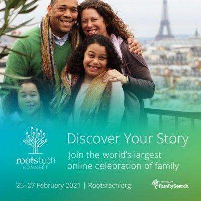 FamilySearch Announces RootsTech Connect 2021: A Free Global Virtual Event