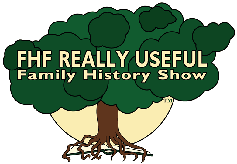 FHF Really Useful Family History Show
