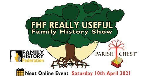 Advance notice of the FHF REALLY USEFUL Family History Show
