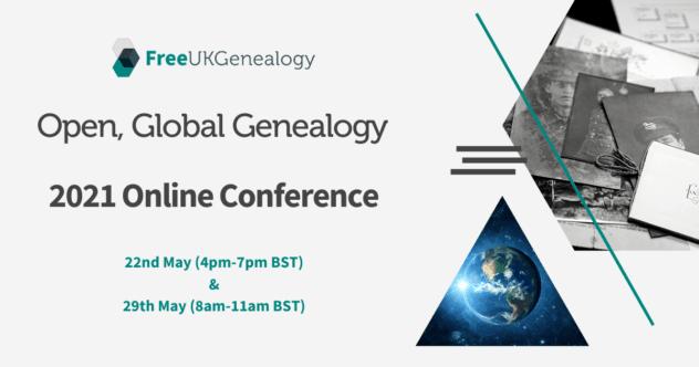 FreeUKGEN Conference 2021: Open, Global Genealogy